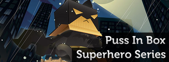 Puss In Box Superhero Series